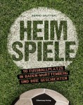Buchtitel Heimspiele Bernd Sautter